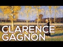 Clarence Gagnon: A collection of 135 works (HD)