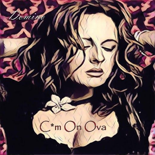domiNo альбом Cum on Ova (feat. Teena Marie)