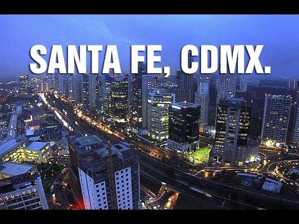 Mexico Santa Fe 2018 Distrito Financiero CDMX