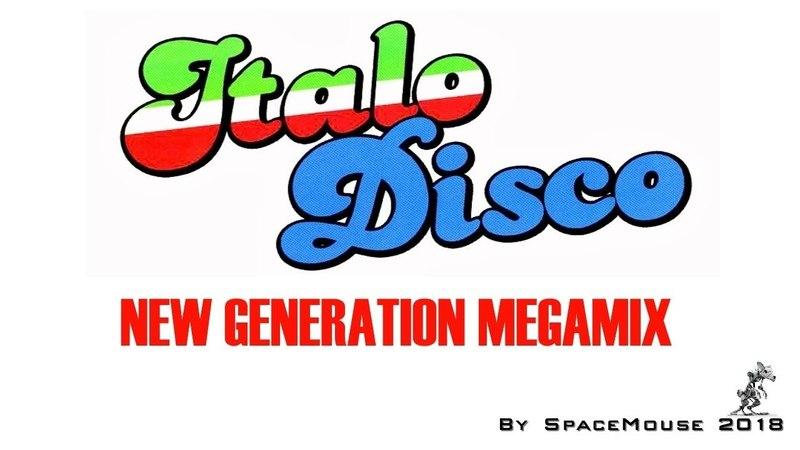 VA - Italo Disco - New Generation Megamix (By SpaceMouse) [2018]