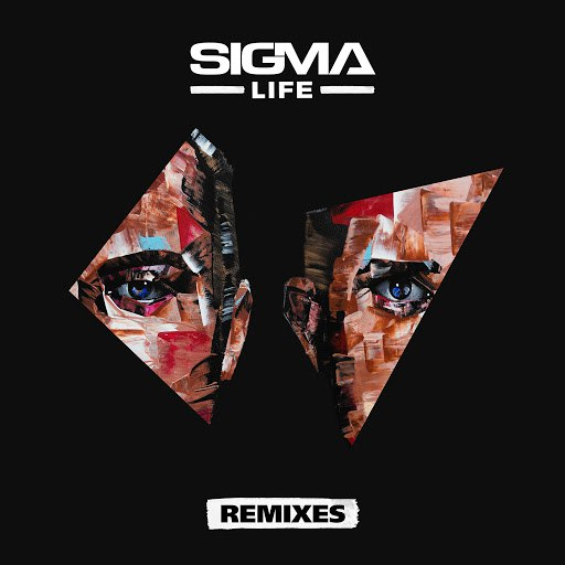 Sigma альбом Life (Remixes)
