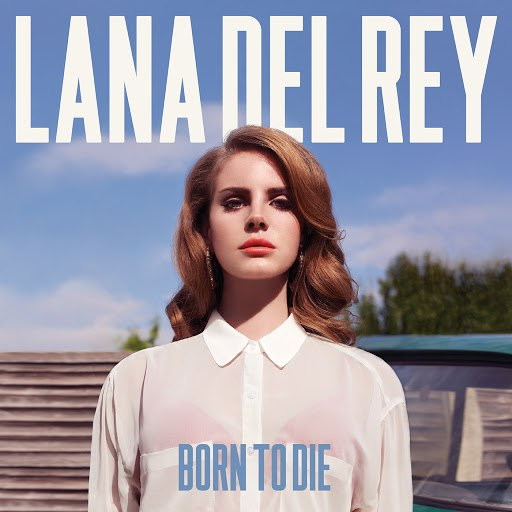 Lana Del Rey album Born To Die