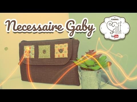 DIY ::: Necessaire Gaby - By Fê Atelier ( Nível Intermediário )