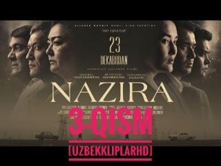 NAZIRA 3-qism (yangi uzbek serial ) [UzbekKliplarHD] Davomi bor !!!