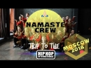Trip to the HHI Russia 2018 | NAMASTE CREW