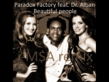 Paradox Factory Feat Dr Alban - Beautiful People (EuroDJ Remix Italodance Version)