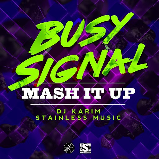 Busy Signal альбом Mash It Up (feat. Dj Karim)