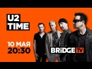 U2 on BRIDGE TV 10-05-2018