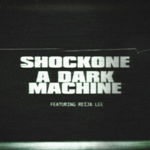 ShockOne альбом A Dark Machine (feat. Reija Lee)