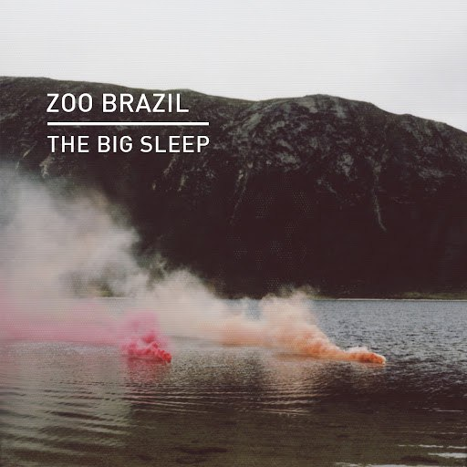 Zoo Brazil альбом The Big Sleep