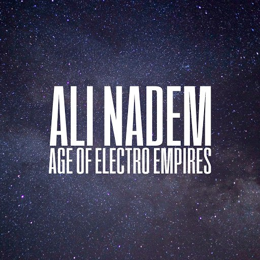 Ali Nadem альбом Age of Electro Empires (feat. Krystalic)