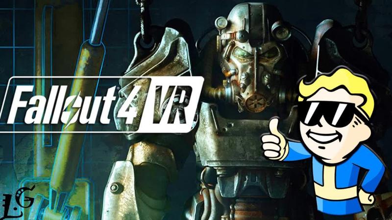 LG ► Fallout 4 VR ► МИР ТВОИХ ЖЕЛАНИЙ ► HTC VIVE VR ► Виртуальная реальность