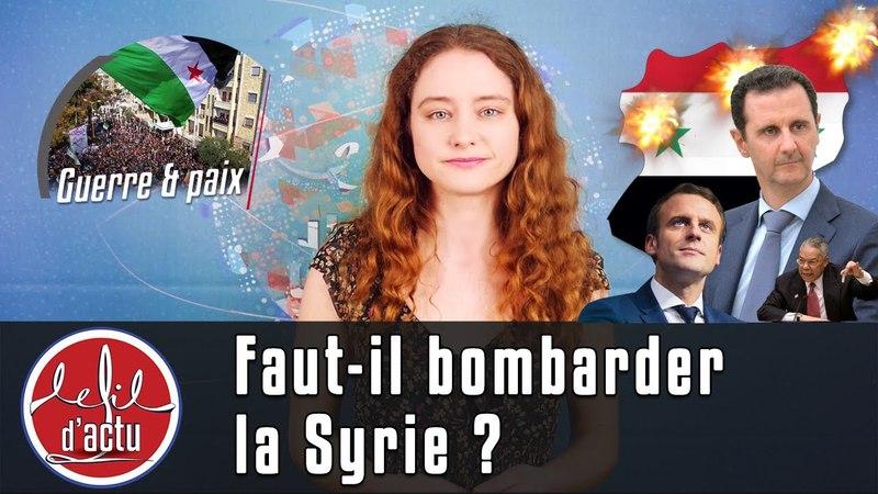 FAUT-IL BOMBARDER LA SYRIE ?