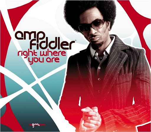 Amp Fiddler альбом Right Where You Are