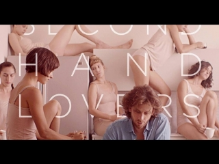 Oren Lavie - Second Hand Lovers (Official Video)