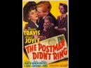 The Postman Didn't Ring (1942)  Richard Travis, Brenda Joyce, Spencer Charters