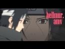 Sasuke vs Itachi NARUTO AMV