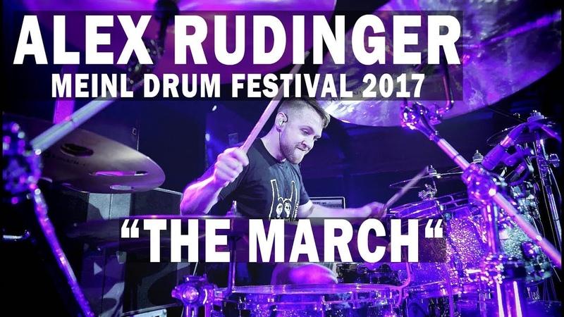 "Meinl Drum Festival - Alex Rudinger ""The March"" (7Horns7Eyes)"
