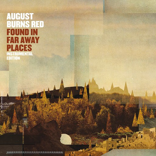 August Burns Red альбом Found In Far Away Places (Instrumental Edition)