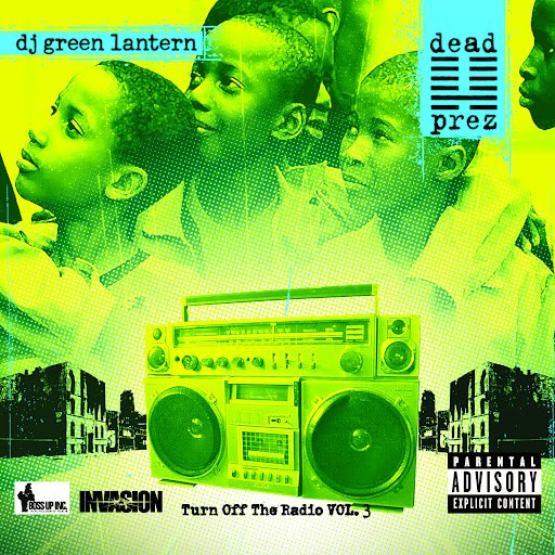 Dead Prez альбом Turn Off The Radio Vol. 3: Pulse Of The People
