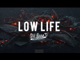 Future - Low Life ft. The Weeknd
