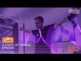A State Of Trance Episode 852 XXL - Super8 Tab (#ASOT852)