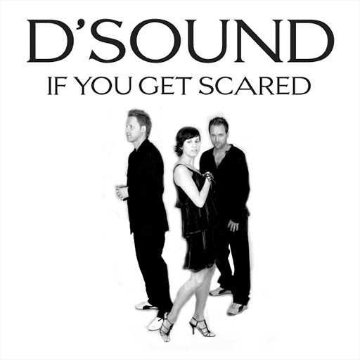 D'Sound альбом If You Get Scared