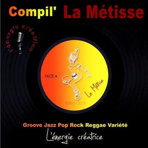 Métisse альбом Compilation la métisse 2008