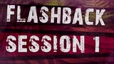 Flashback Session #1 Atmospheric_Live_OverDubReshape_Mix