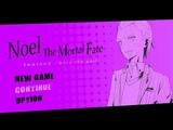 Noel the Mortal Fate S3. Серия 6. Воспоминания Карона