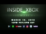 Inside Xbox premieres March 10 at noon PST