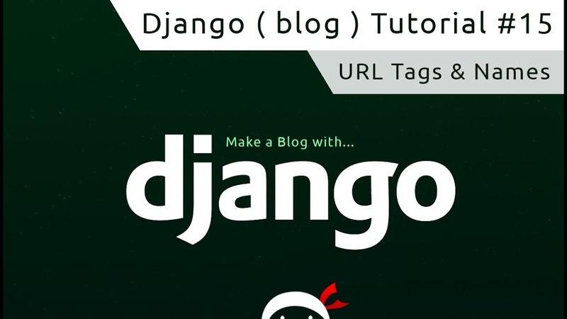 15). Django Tutorial 15 - Named URL's
