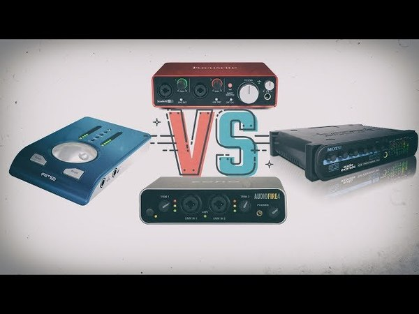 VERSUS - RME vs Motu vs Echo vs Focusrite
