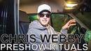 Chris Webby - PRESHOW RITUALS Ep. 380