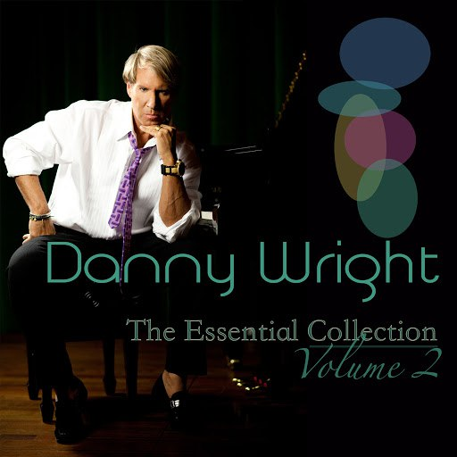 Danny Wright альбом Danny Wright: The Essential Collection, Vol. 2