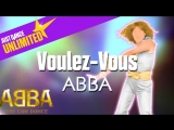 Just Dance Unlimited | Voulez-Vous - ABBA | ABBA: You Can Dance
