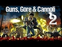 Guns gore and cannoli на троих на одном экране часть 2