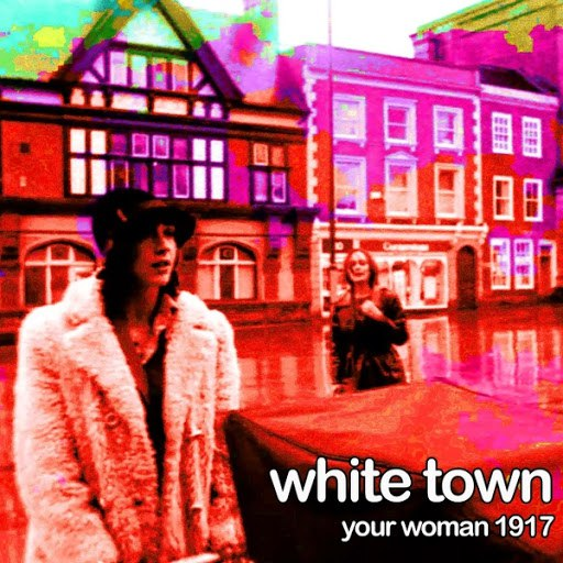 WHITE TOWN альбом Your Woman 1917