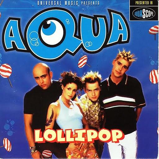 AQUA альбом Lollipop (Candyman) - EP