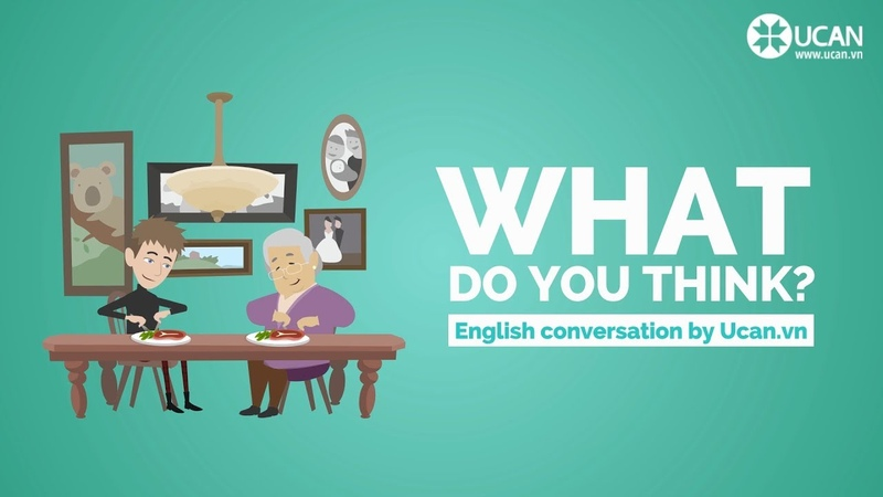 Learn English Conversation Lesson 29. What do you think