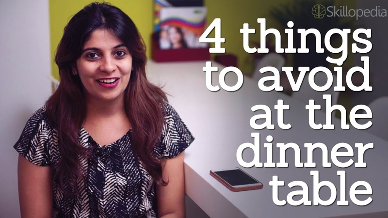 Dining etiquette rules 4 things to avoid at the dinner table personality development video
