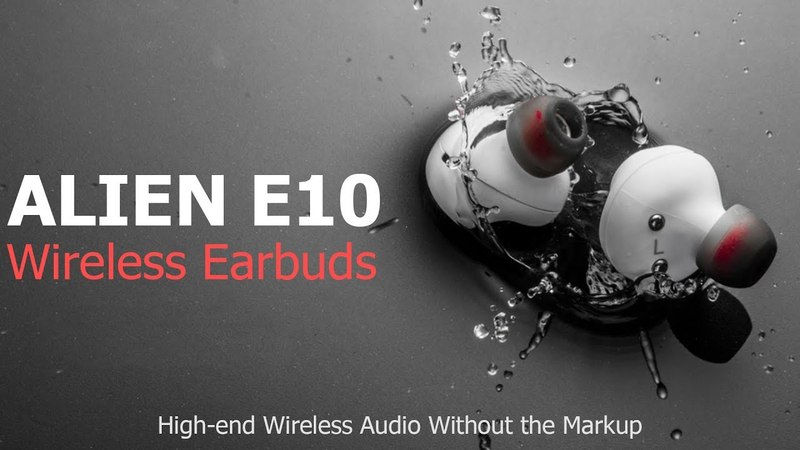 Alien Wireless Earbuds E10 Overview - The Audio Invasion Begins | Audio Quality like Apple Airpods