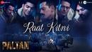 Raat Kitni Paltan 7 Sept J P Dutta Sonu Nigam Anu Malik Javed Akhtar