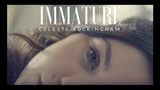 Celeste Buckingham - Immature