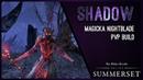 Magicka Nightblade Build PvP Shadow - Summerset Chapter ESO