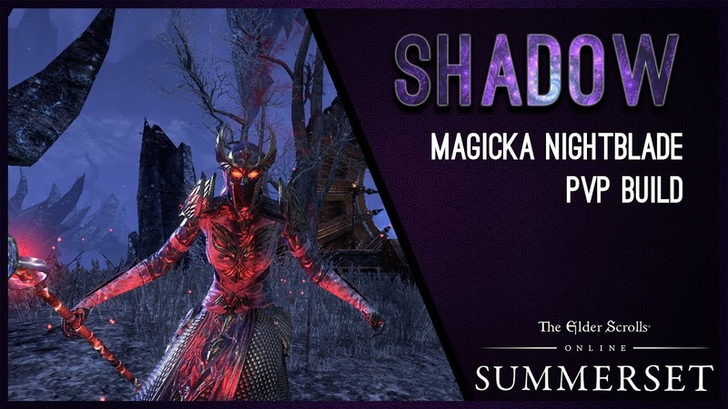 Magicka Nightblade Build PvP Shadow - Summerset Chapter ESO
