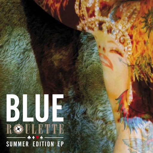 Blue альбом Roulette Summer Edition EP