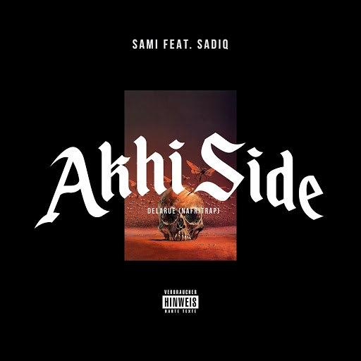 Sami альбом Akhi Side (feat. Sadiq)