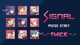 SIGNAL, Twice 8 bits