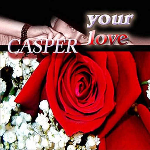 Casper альбом Your Love